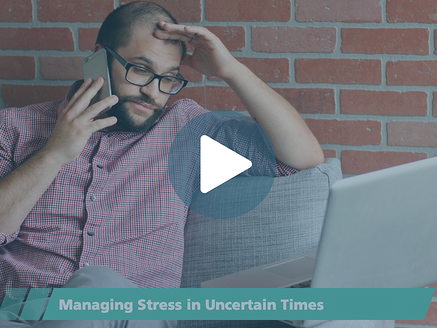 COVID_Managing-Stress-Uncertain-Times