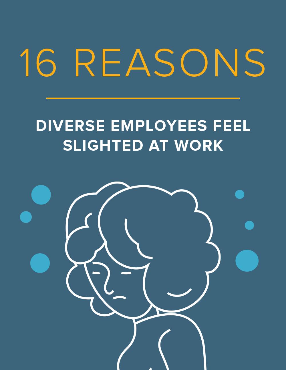NEOGOV 16 Reasons Diverse Employees Feel Slighted
