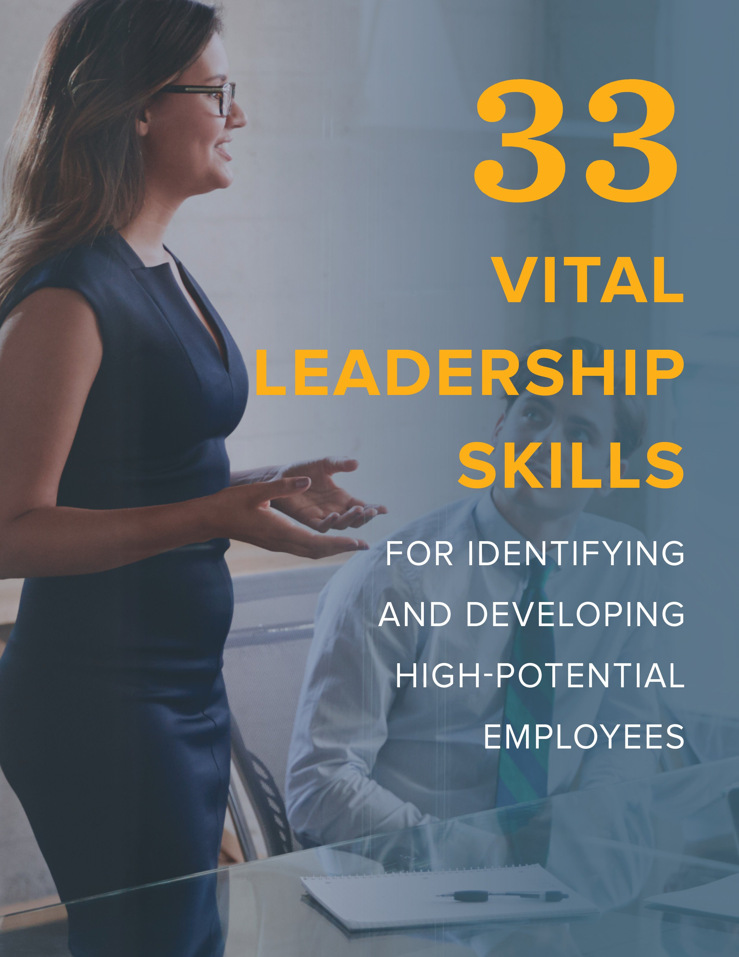 NEOGOV 33 Vital Leadership Skills for Identifying and Developing High-Potential Employees